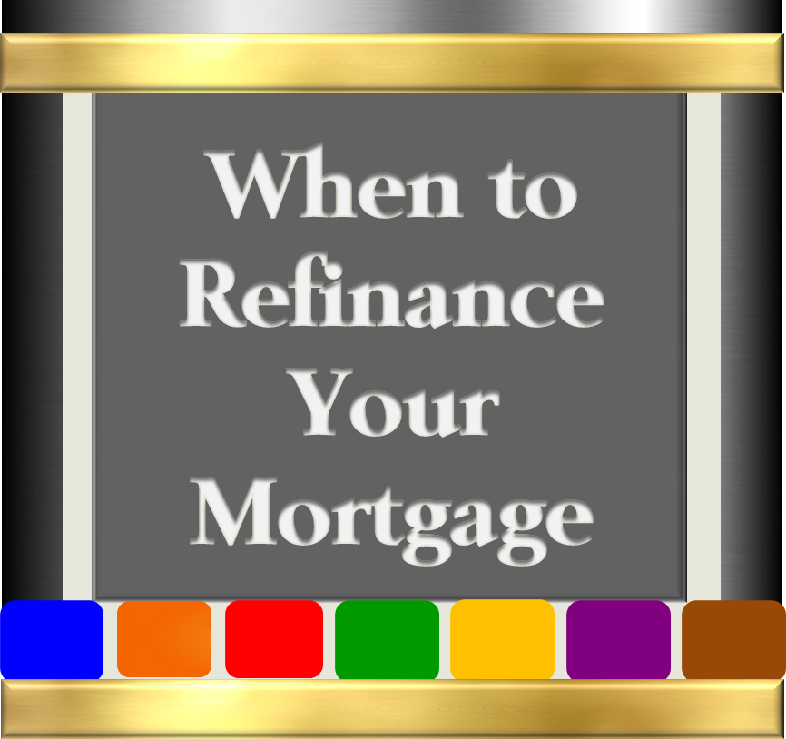 When to Refinance Your Mortgage - Version 2
